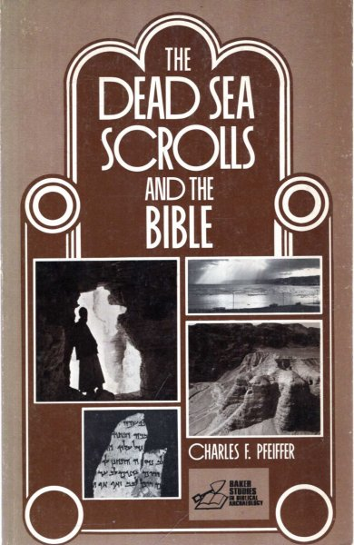 Image for THE DEAD SEA SCROLLS AND THE BIBLE