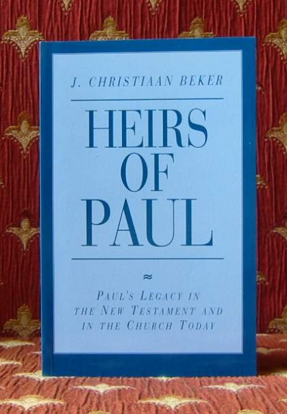 Image for HEIRS OF PAUL, Paul's legacy in the New Testament and in the Church today