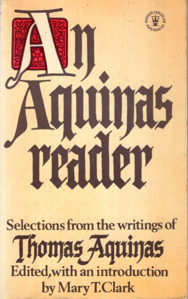 Image for AN AQUINAS READER, selections from the writings of Thams Aquinas