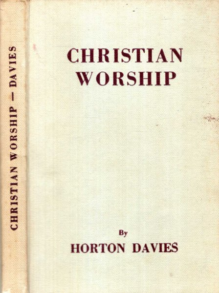 Image for CHRISTIAN WORSHIP, its making and meaning