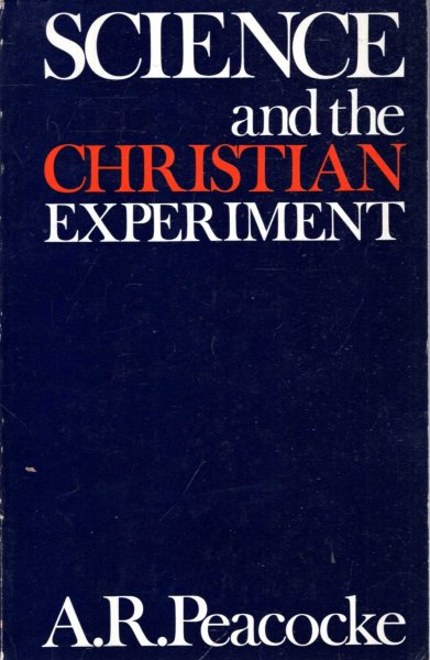 Image for SCIENCE AND THE CHRISTIAN EXPERIMENT