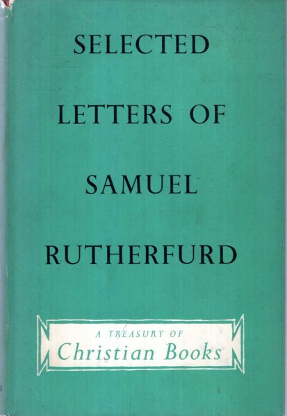 Image for SELECTED LETTERS OF SAMUEL RUTHERFURD