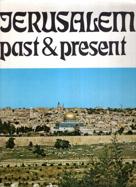 Image for JERUSALEM PAST AND PRESENT
