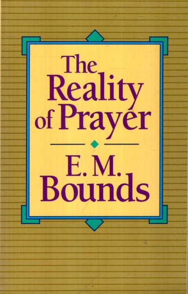 Image for THE REALITY OF PRAYER