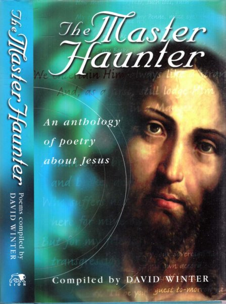 Image for THE MASTER HAUNTER, an anthology of poetry exploring the meaning and the mystery of Jesus Christ