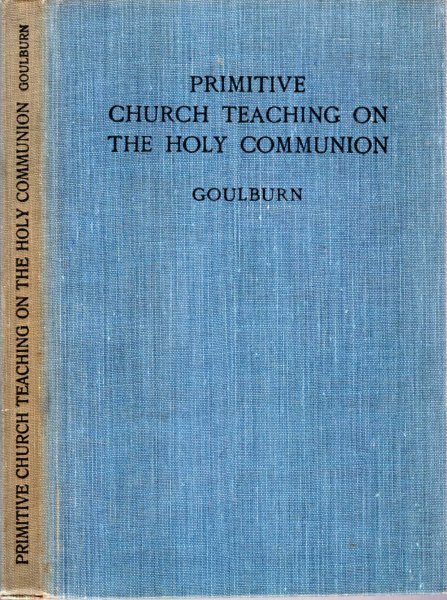 "Image for PRIMITIVE CHURCH TEACHING ON THE HOLY COMMUNION, being an appendix to the author's commentary on ""The Office of the Holy Communion"""