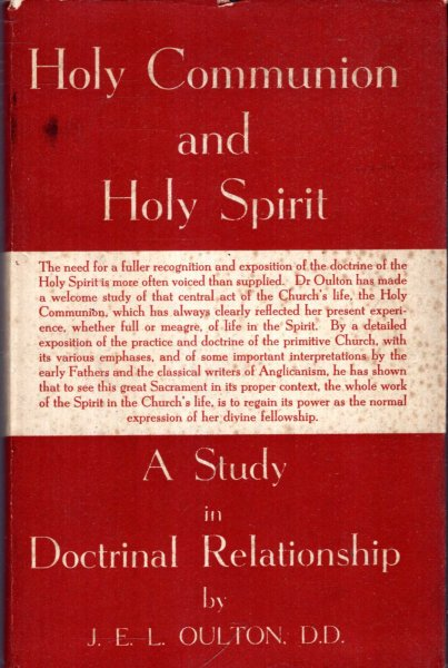 Image for HOLY COMMUNION AND HOLY SPIRIT, a study of doctrinal relationship