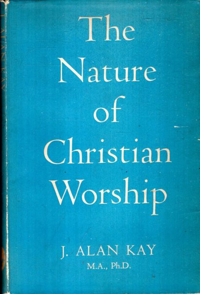 Image for THE NATURE OF CHRISTIAN WORSHIP