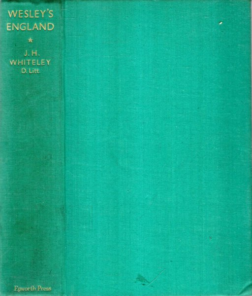 Image for WESLEY'S ENGLAND a survey of xviiith century social and cultural conditions