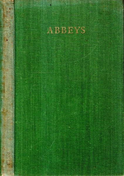 Image for Abbeys - an introduction to the Religious Houses of England and Wales