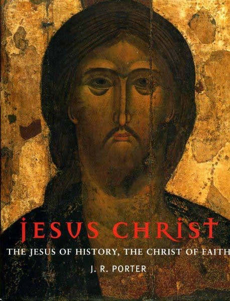 Image for JESUS CHRIST, the Jesus of history, the Christ of faith