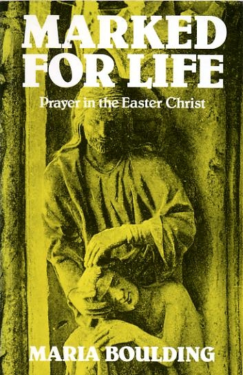 Image for MARKED FOR LIFE prayer in the Easter Christ
