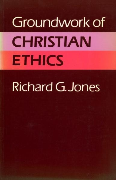 Image for GROUNDWORK OF CHRISTIAN ETHICS
