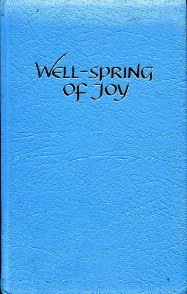 Image for WELL-SPRING OF JOY, songs of the sisters of Mary for singing or praying (music & words)
