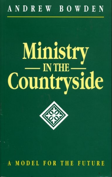 Image for MINISTRY IN THE COUNTRYSIDE a model for the future