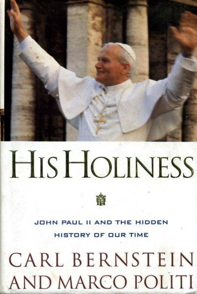 Image for HIS HOLINESS John Paul II and the hidden history of our time