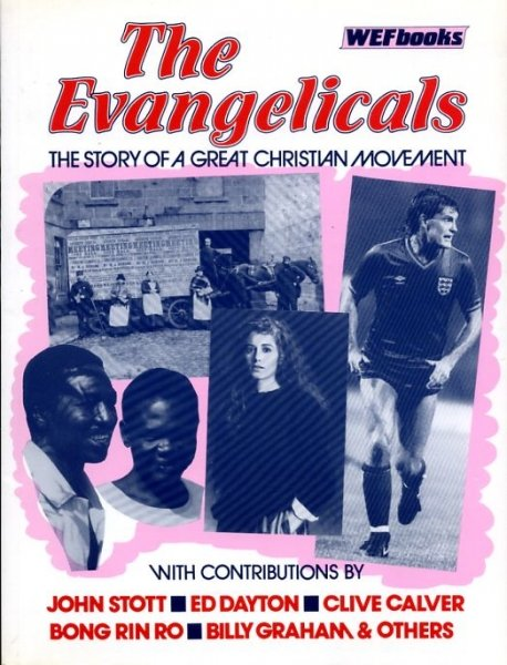 Image for THE EVANGELICALS, the story of a great Christian movement