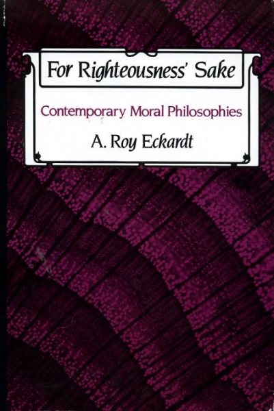 Image for FOR RIGHTEOUSNESS' SAKE contemporary moral philosophies