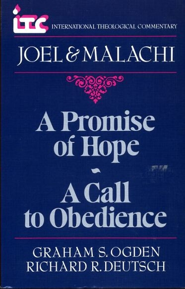 Image for A PROMISE OF HOPE - A CALL TO OBEDIENCE, a commentary on the books of Joel & Malachi