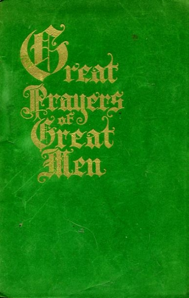 Image for GREAT PRAYERS OF GREAT MEN