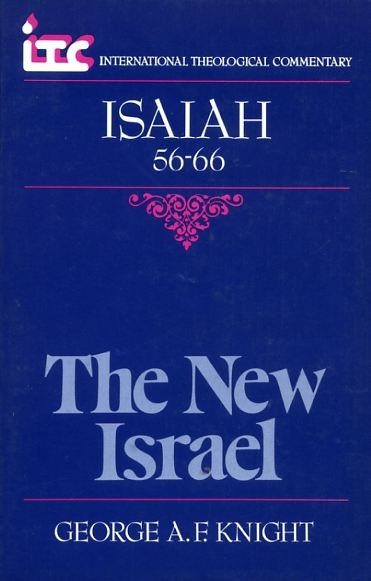 Image for THE NEW ISRAEL, a commentary on the book of Isaiah 56-66