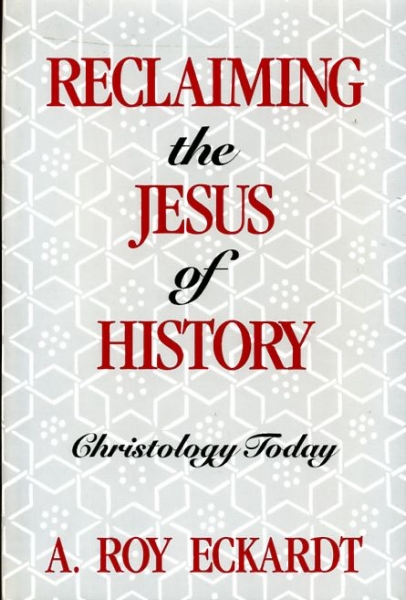 Image for RECLAIMING THE JESUS OF HISTORY Christology Today
