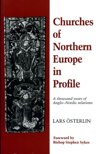 Image for CHURCHES OF NORTHERN EUROPE IN PROFILE, a thousand years of Anglo-Nordic relations