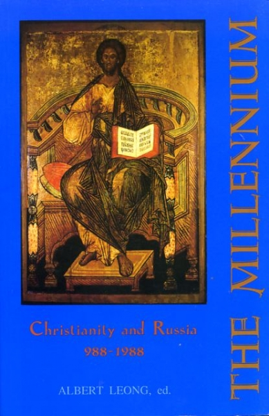 Image for THE MILLENNIUM: CHRISTIANITY AND RUSSIA (A.D. 988-1988)