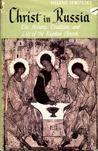 Image for Christ in Russia, the history, tradition, and the of the Russian Church