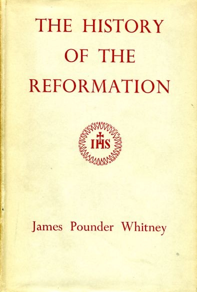 Image for The History of the Reformation