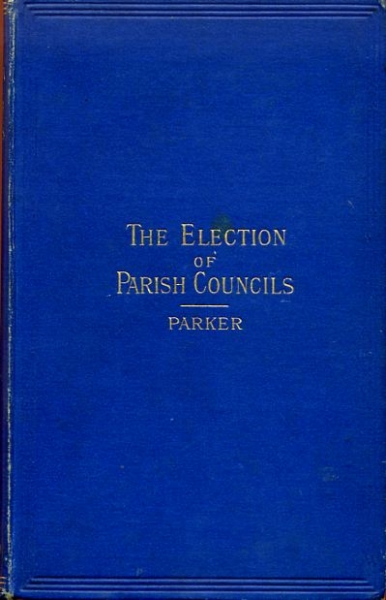Image for THE ELECTION OF PARISH COUNCILS under the Local Government Act, 1894