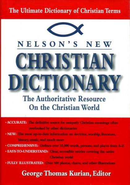 Image for NELSON'S NEW CHRISTIAN DICTIONARY, the authoritative resource on the Christian world