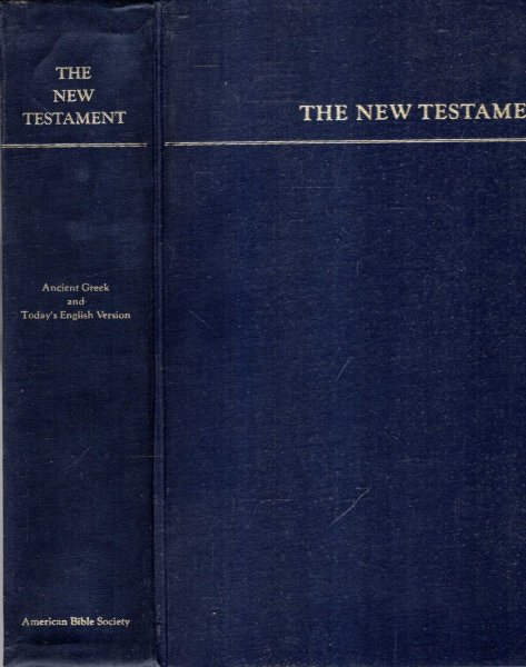 Image for THE NEW TESTAMENT, Greek and English, the text prepared by the United Bible Societies & The Good News Bible