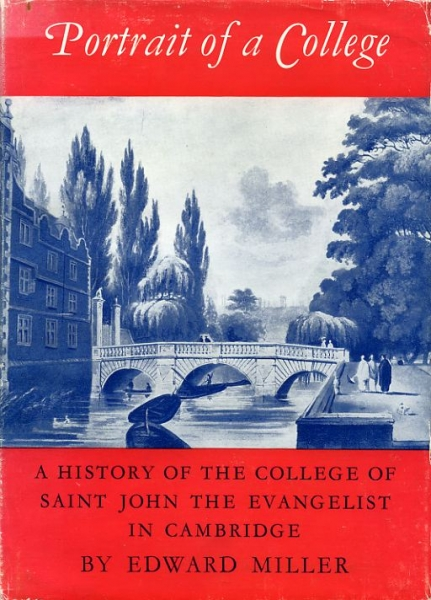 Image for PORTRAIT OF A COLLEGE a history of the College of Saint John the Evangelist Cambridge