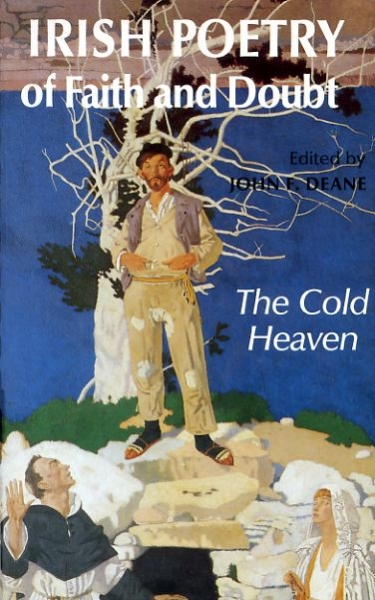 Image for IRISH POETRY OF FAITH AND DOUBT The Cold Heaven