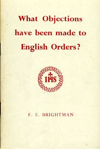 Image for WHAT OBJECTIONS HAVE BEEN MADE TO ENGLISH ORDERS?