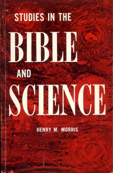 Image for STUDIES IN THE BIBLE AND SCIENCE or Christ and Creation