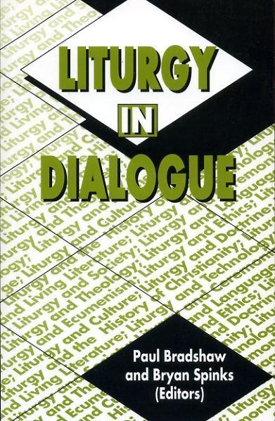 Image for Liturgy in Dialogue : essays in memory of Ronald Jasper