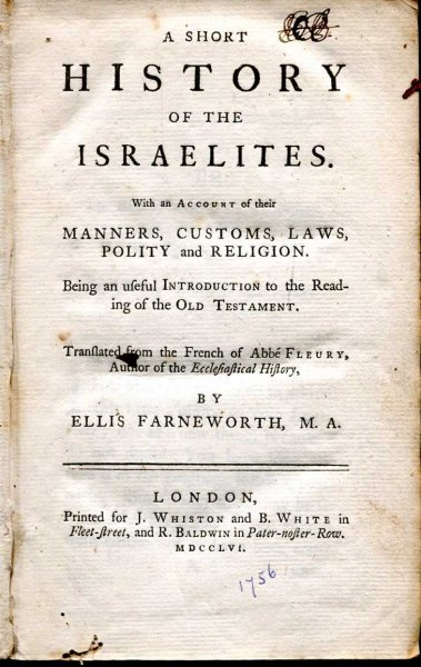 Image for A SHORT HISTORY OF THE ISRAELITES. With an account of their manners, customs, laws, polity and religion