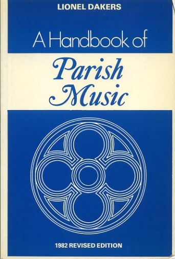 Image for A HANDBOOK OF PARISH MUSIC a working guide for clergy and organists