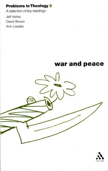 Image for PROBLEMS IN THEOLOGY 3: WAR AND PEACE a reader