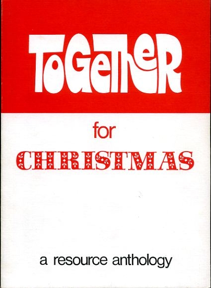 Image for TOGETHER FOR CHRISTMAS a resource anthology