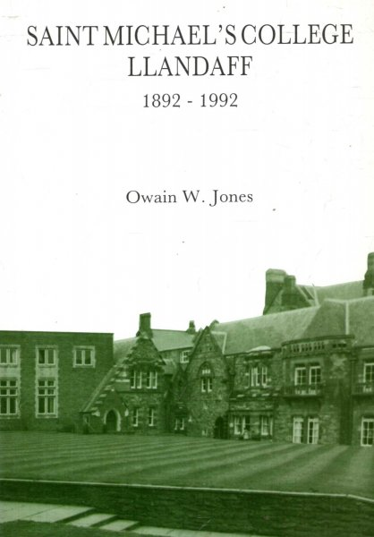 Image for SAINT MICHAEL'S COLLEGE LLANDAFF 1892-1992