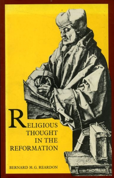 Image for RELIGIOUS THOUGHT IN THE REFORMATION