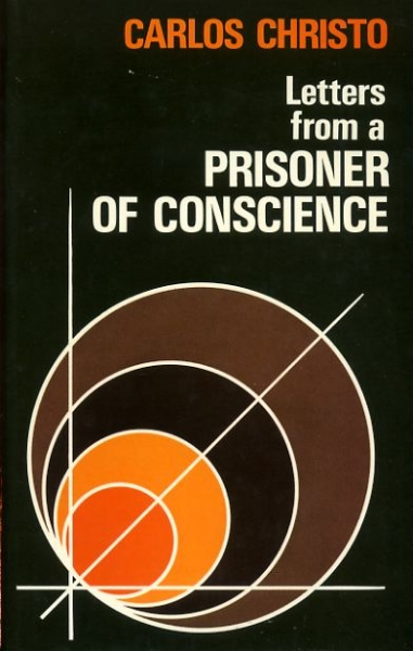 Image for LETTERS FROM A PRISONER OF CONSCIENCE