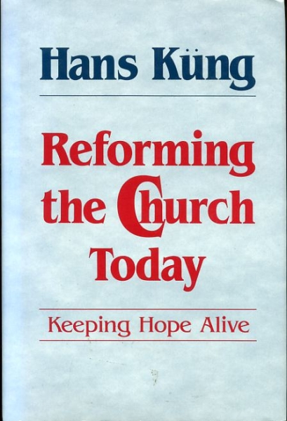 Image for REFORMING THE CHURCH TODAY keeping hope alive