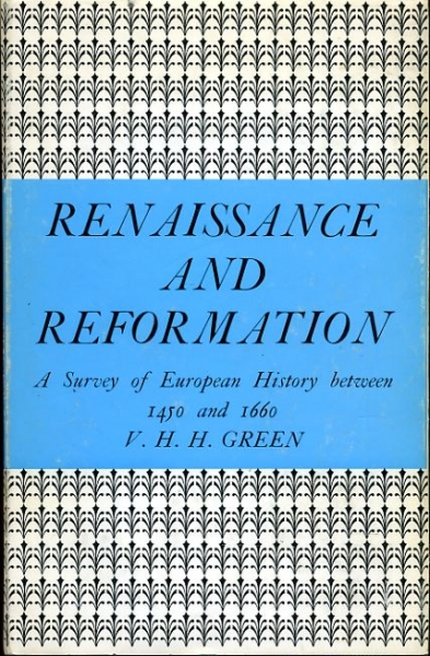 Image for RENAISSANCE AND REFORMATION a survey of European history between 1450 and 1660