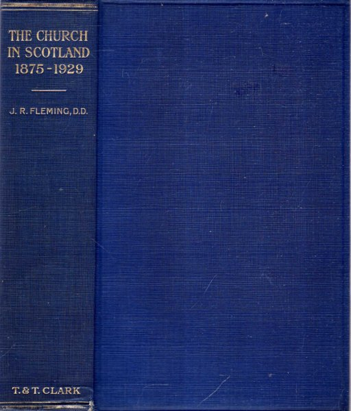 Image for A HISTORY OF THE CHURCH IN SCOTLAND 1875-1929