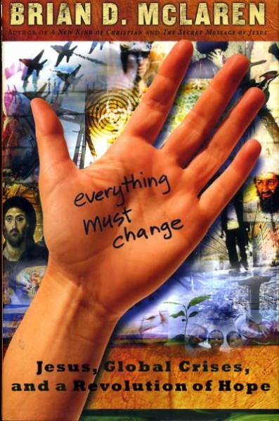 Image for EVERYTHING MUST CHANGE Jesus, Global Crisis, and a revolution of hope