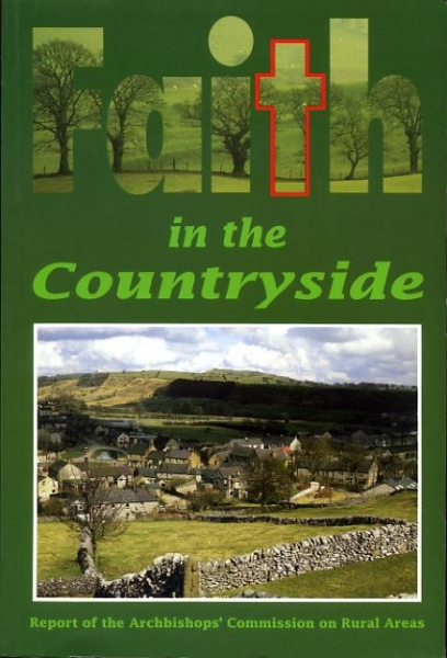 Image for FAITH IN THE COUNTRYSIDE a report presented to the Archbishops of Canterbury & York